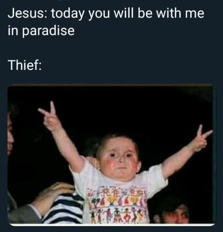 Cheek - Jesus: today you will be with me in paradise Thief: