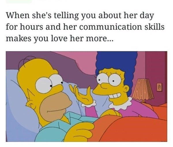 Cartoon - When she's telling you about her day for hours and her communication skills makes you love her more..