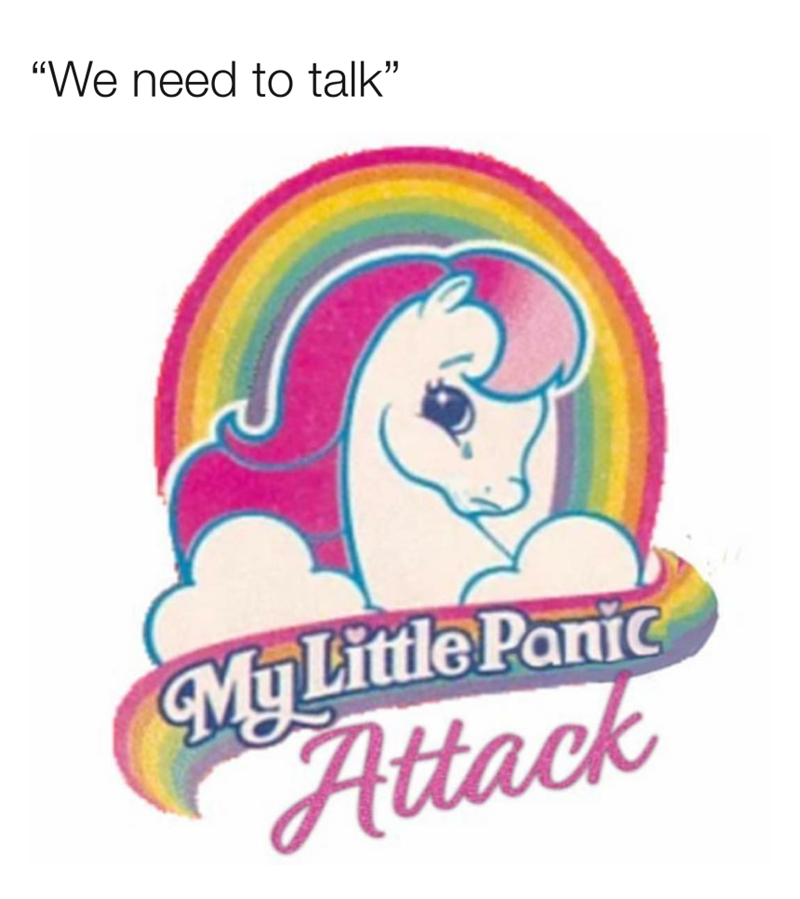 "Rainbow - ""We need to talk"" My Little Panic Attack"