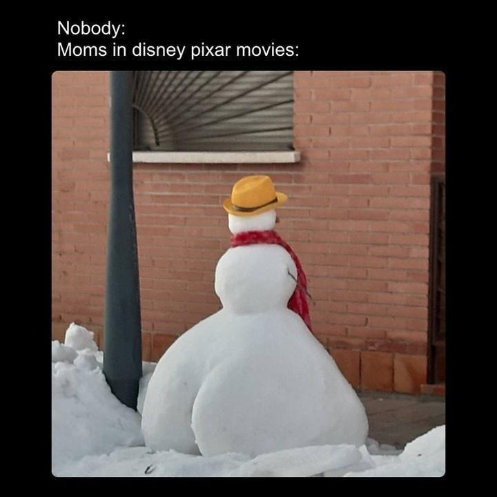 Head - Nobody: Moms in disney pixar movies: