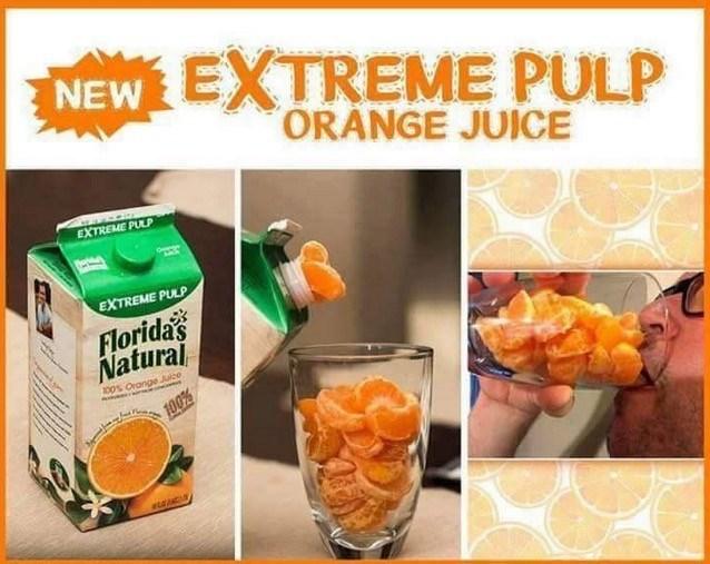 Food - NEW EXTREME PULP ORÀNGE JUICE EXTREME PULP व क EXTREME PULP Florida's Natural 00% Orange Juce 100%