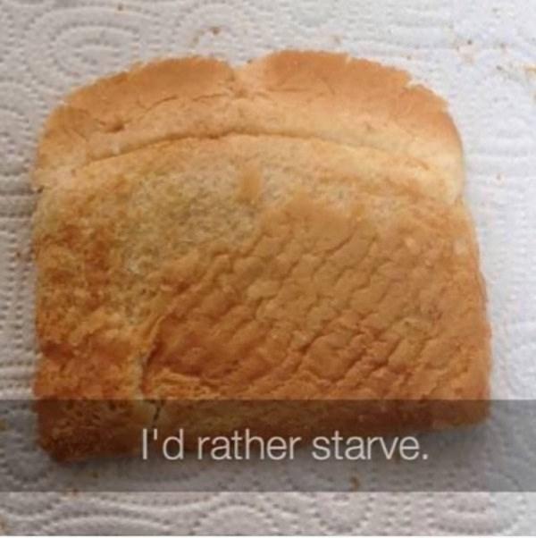 Food - l'd rather starve.
