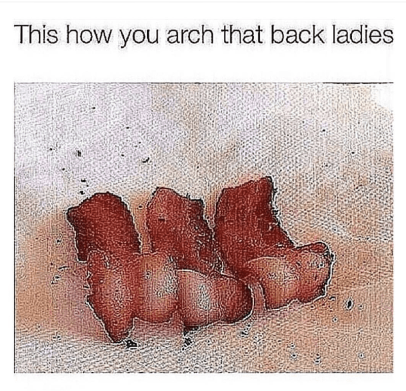 Leg - This how you arch that back ladies
