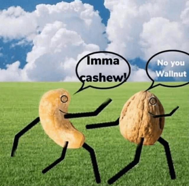 Cloud - Imma No you Wallnut çashew
