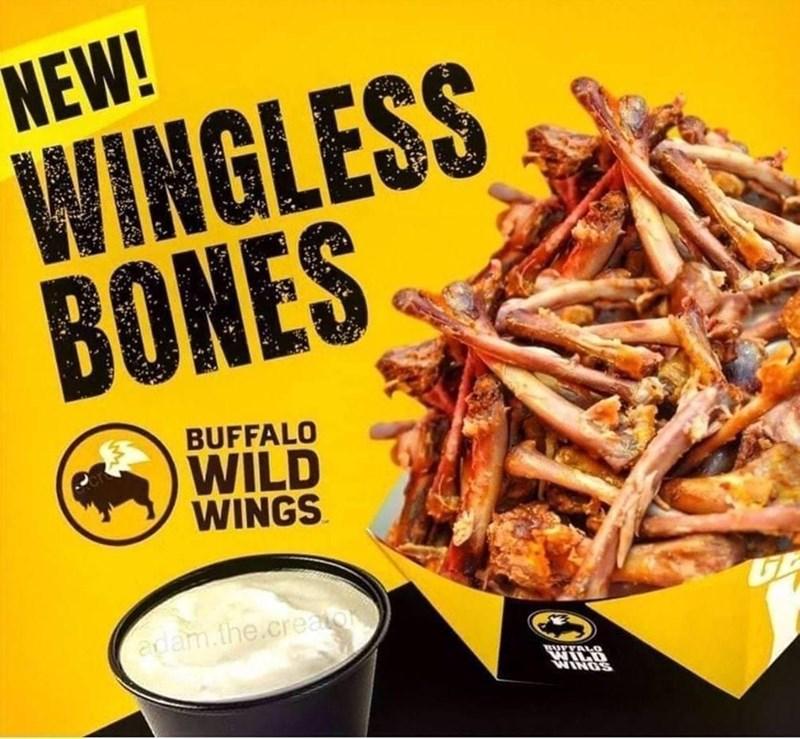 Food - NEW! WINGLESS BONES BUFFALO WILD WINGS adam.the.creator WINGS