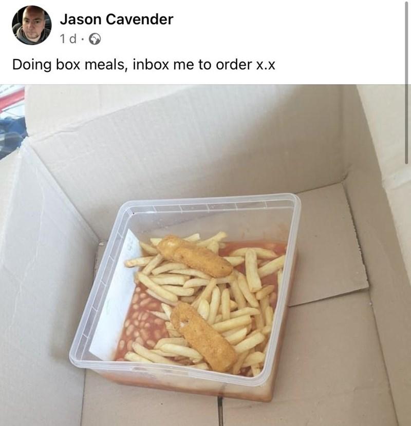 Food - Jason Cavender 1 d.0 Doing box meals, inbox me to order x.x