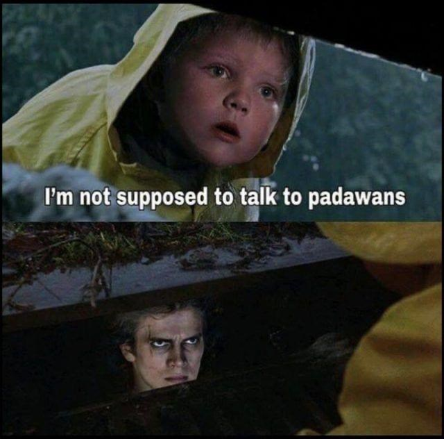 Forehead - I'm not supposed to talk to padawans