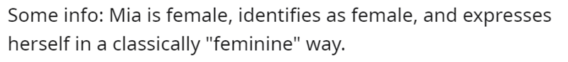 """Font - Some info: Mia is female, identifies as female, and expresses herself in a classically """"feminine"""" way."""