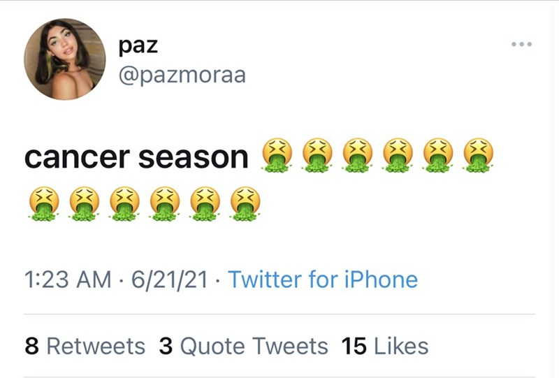 Organism - paz ... @pazmoraa cancer season 1:23 AM · 6/21/21 · Twitter for iPhone 8 Retweets 3 Quote Tweets 15 Likes