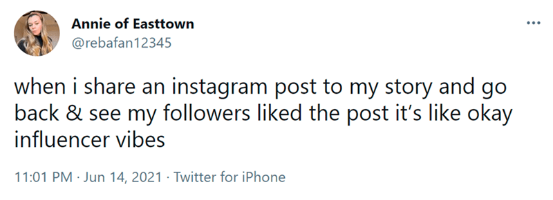 Font - Annie of Easttown ... @rebafan12345 when i share an instagram post to my story and go back & see my followers liked the post it's like okay influencer vibes 11:01 PM · Jun 14, 2021 · Twitter for iPhone