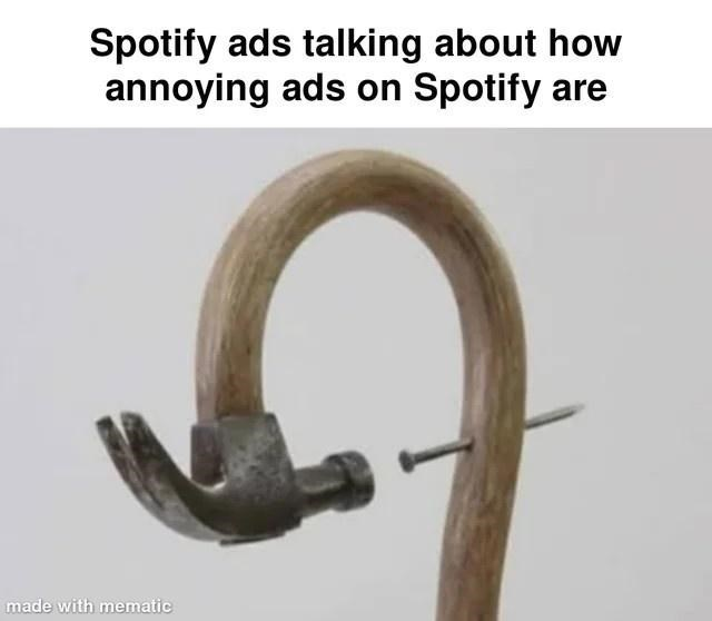 Wood - Spotify ads talking about how annoying ads on Spotify are made with mematic