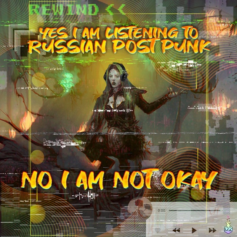 Poster - REWIND HES TAM CISTENING TO RUSSIAN POST PUNK NO ( AM NOT OKAY 0:00
