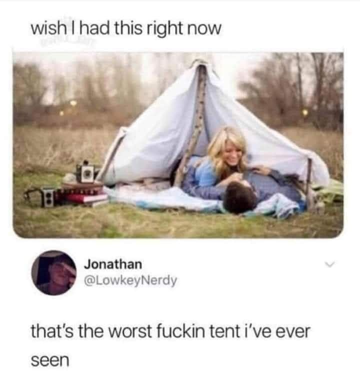 Ecoregion - wish I had this right now Jonathan @LowkeyNerdy that's the worst fuckin tent i've ever seen