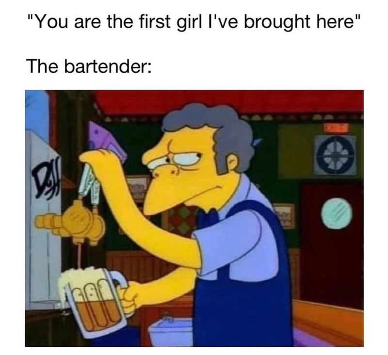 """Cartoon - """"You are the first girl I've brought here"""" The bartender: 237"""