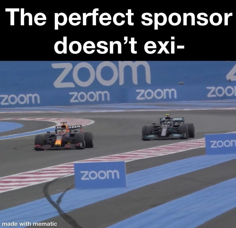 Tire - The perfect sponsor doesn't exi- Zoom Zoom Zoom Zoom ZOI NAS Zoon Zoom made with mematic