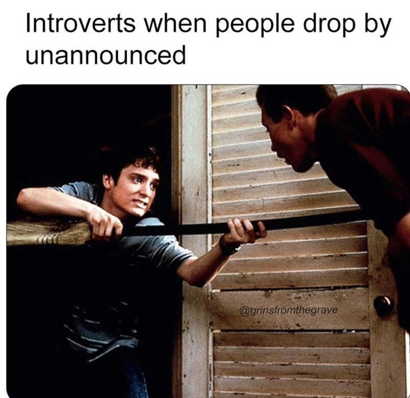 Clothing - Introverts when people drop by unannounced @grinsfromthegrave
