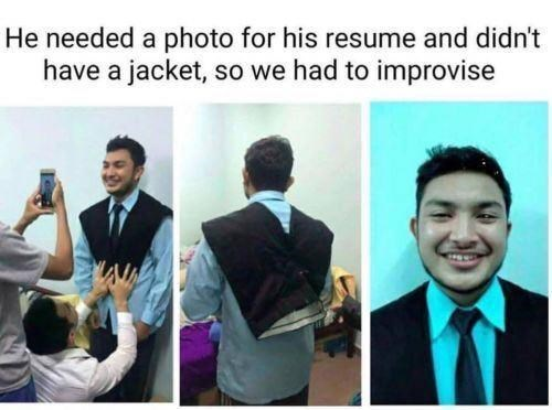 Smile - He needed a photo for his resume and didn't have a jacket, so we had to improvise