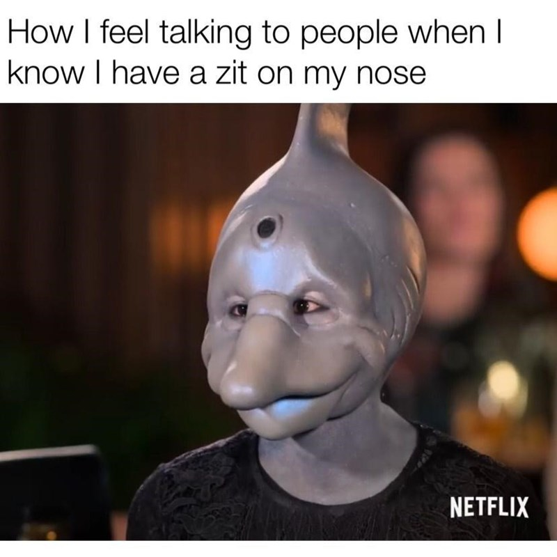 Jaw - How I feel talking to people when I know I have a zit on my nose NETFLIX