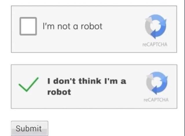 Product - I'm not a robot reCAPTCHA I don't think I'm a robot reCAPTCHA Submit