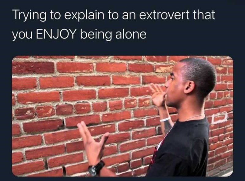 Flash photography - Trying to explain to an extrovert that you ENJOY being alone