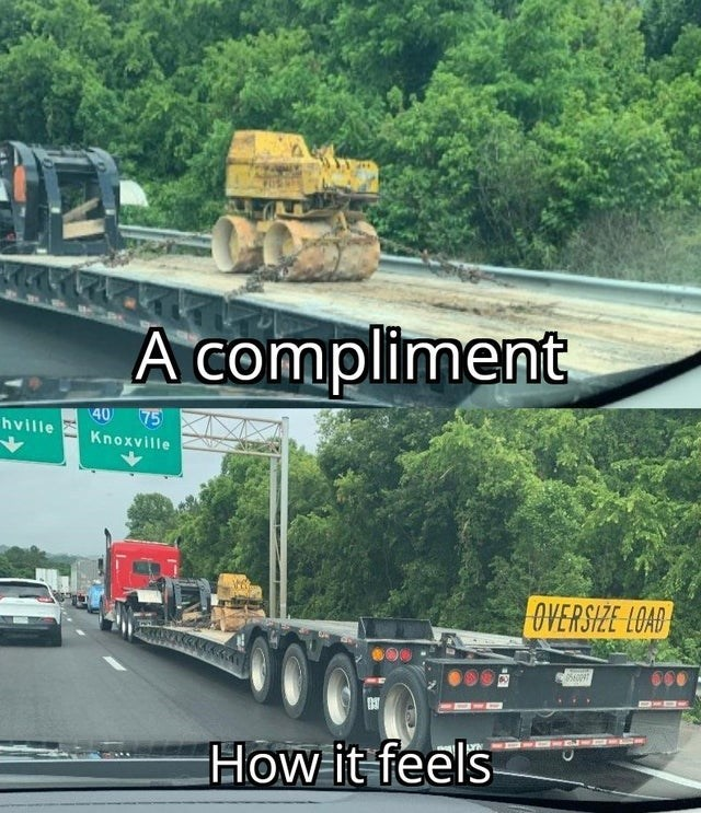 Wheel - A compliment 40 75 hville Knoxville OVERSIZE LOAD How it feels