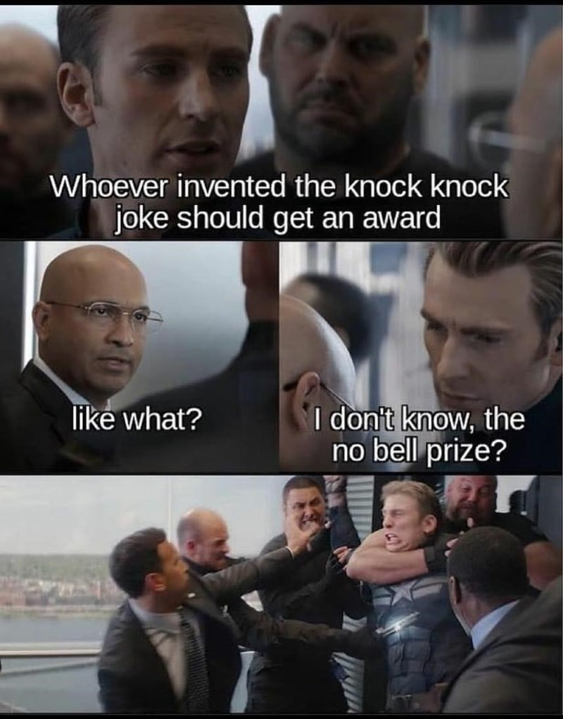 Face - Whoever invented the knock knock joke should get an award like what? I don't know, the no bell prize?