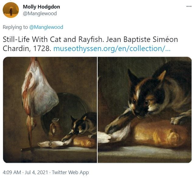 Organism - Molly Hodgdon @Manglewood ... Replying to @Manglewood Still-Life With Cat and Rayfish. Jean Baptiste Siméon Chardin, 1728. museothyssen.org/en/collection/... 4:09 AM Jul 4, 2021 Twitter Web App