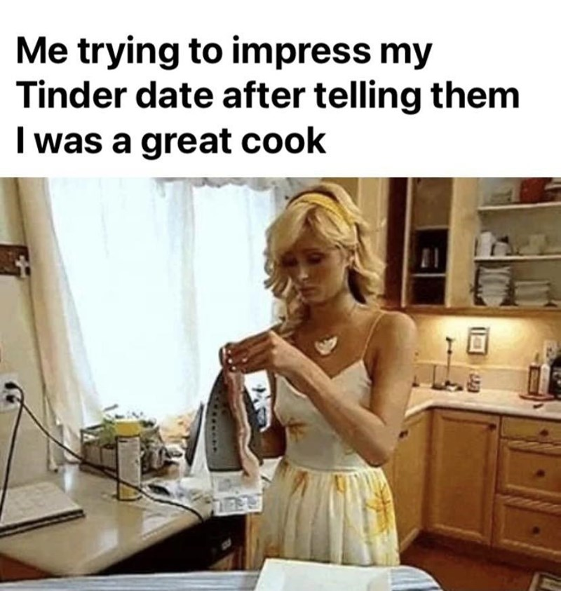 Hair - Me trying to impress my Tinder date after telling them I was a great cook