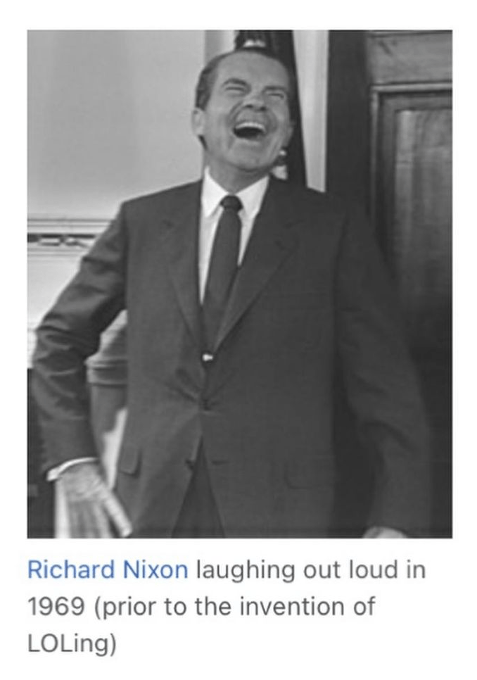 Smile - Richard Nixon laughing out loud in 1969 (prior to the invention of LOLing)