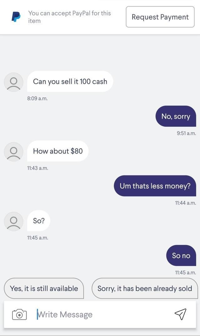 Light - You can accept PayPal for this Request Payment item Can you sell it 100 cash 8:09 a.m. No, sorry 9:51 a.m. How about $80 11:43 a.m. Um thats less money? 11:44 a.m. So? 11:45 a.m. So no 11:45 a.m. Yes, it is still available Sorry, it has been already sold Write Message