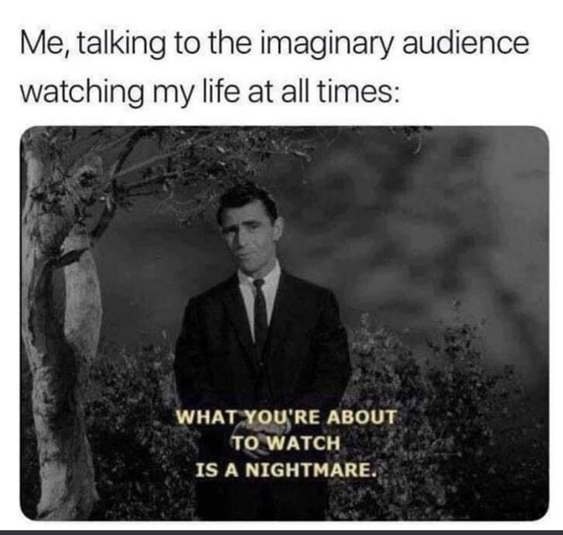Tie - Me, talking to the imaginary audience watching my life at all times: WHAT YOU'RE ABOUT TO WATCH IS A NIGHTMARE.