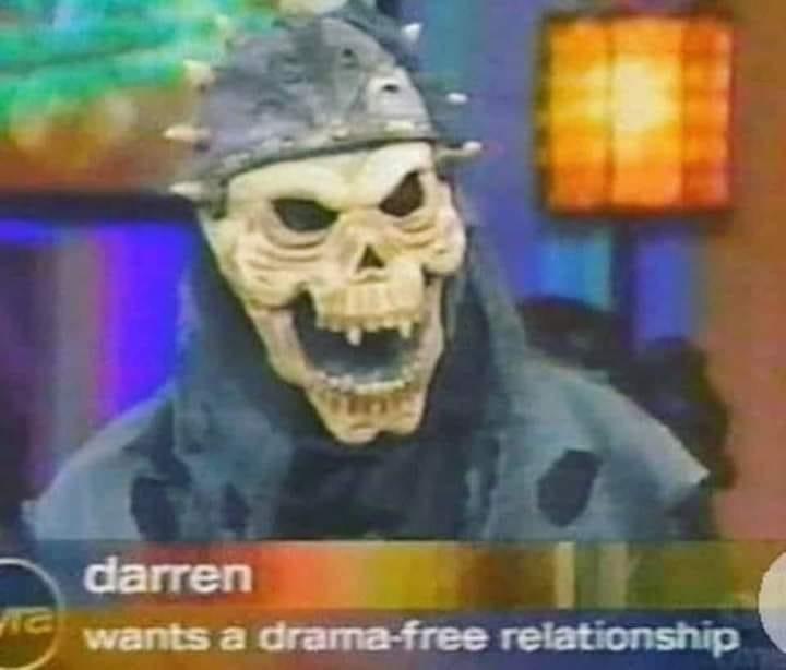 Helmet - darren wants a drama-free relationship