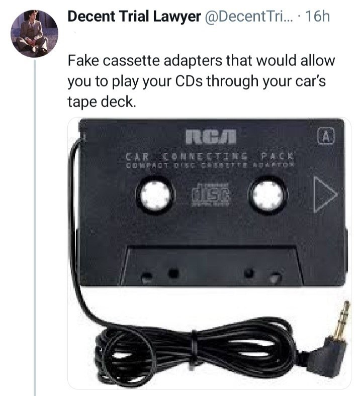 Product - Decent Trial Lawyer @DecentTri.. · 16h Fake cassette adapters that would allow you to play your CDs through your car's tape deck. RCA A CAR CONNECTIN PACK