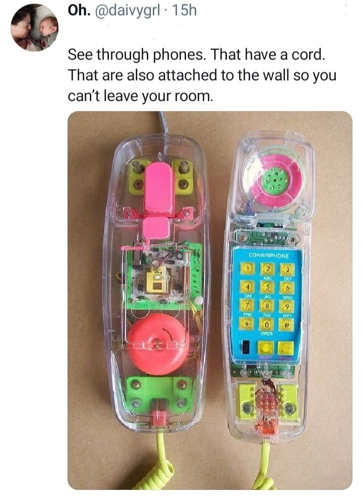 Product - Oh. @daivygrl · 15h See through phones. That have a cord. That are also attached to the wall so you can't leave your room. CONAIRPHONE ABC DEE 4. 5 CHI MNC 8 TUV WXY #3 OPER