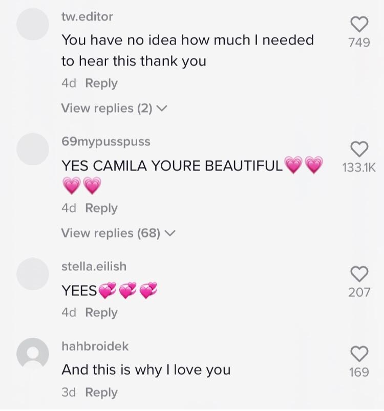 Nose - Font - tw.editor You have no idea how much I needed 749 to hear this thank you 4d Reply View replies (2) ▼ 69mypusspuss YES CAMILA YOURE BEAUTIFUL 133.1K 4d Reply View replies (68) ▼ stella.eilish YEES 207 4d Reply hahbroidek And this is why I love you 169 3d Reply