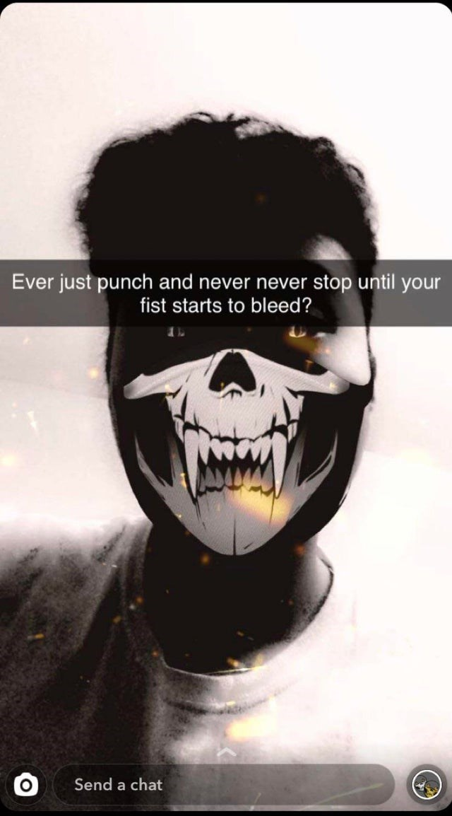 Chin - Ever just punch and never never stop until your fist starts to bleed? Send a chat
