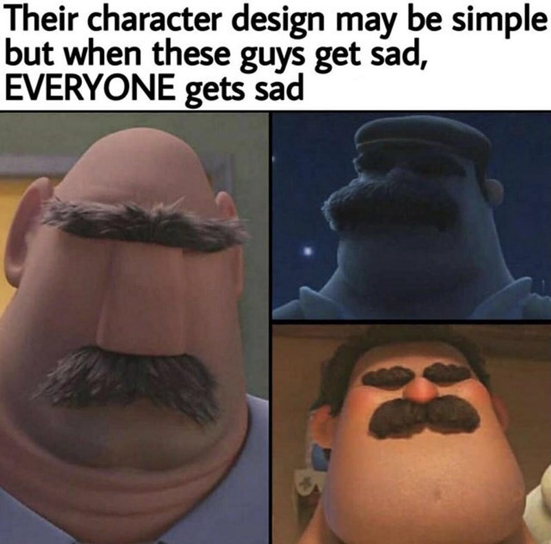 Nose - Their character design may be simple but when these guys get sad, EVERYONE gets sad