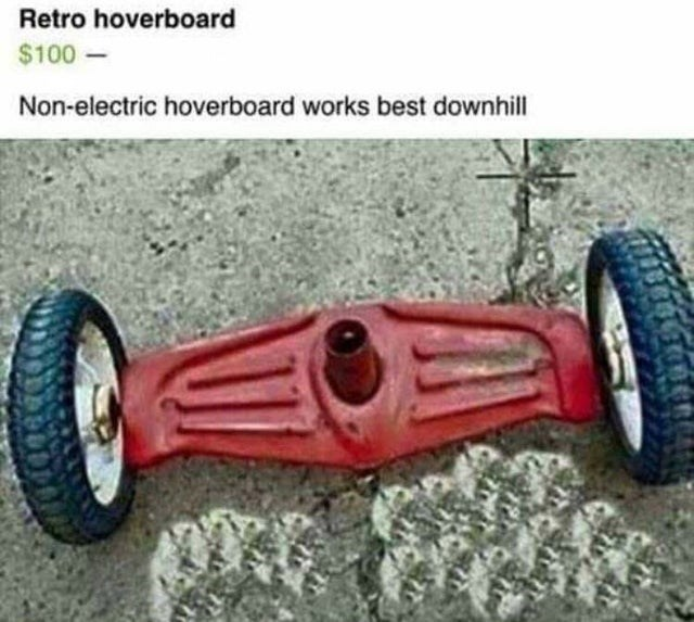 Tire - Retro hoverboard $100- Non-electric hoverboard works best downhill