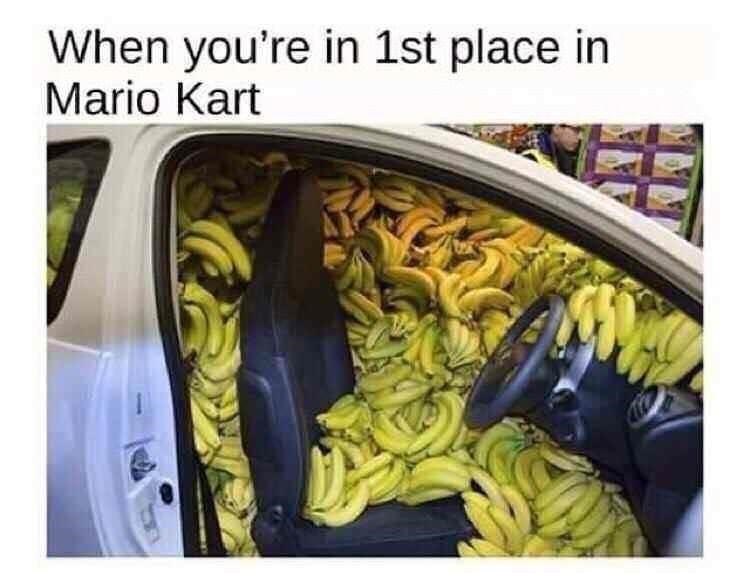 Plant - When you're in 1st place in Mario Kart