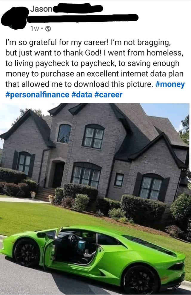 Font - Tire - Jason 1w• O I'm so grateful for my career! l'm not bragging, but just want to thank God! I went from homeless, to living paycheck to paycheck, to saving enough money to purchase an excellent internet data plan that allowed me to download this picture. #money #personalfinance #data #career 田