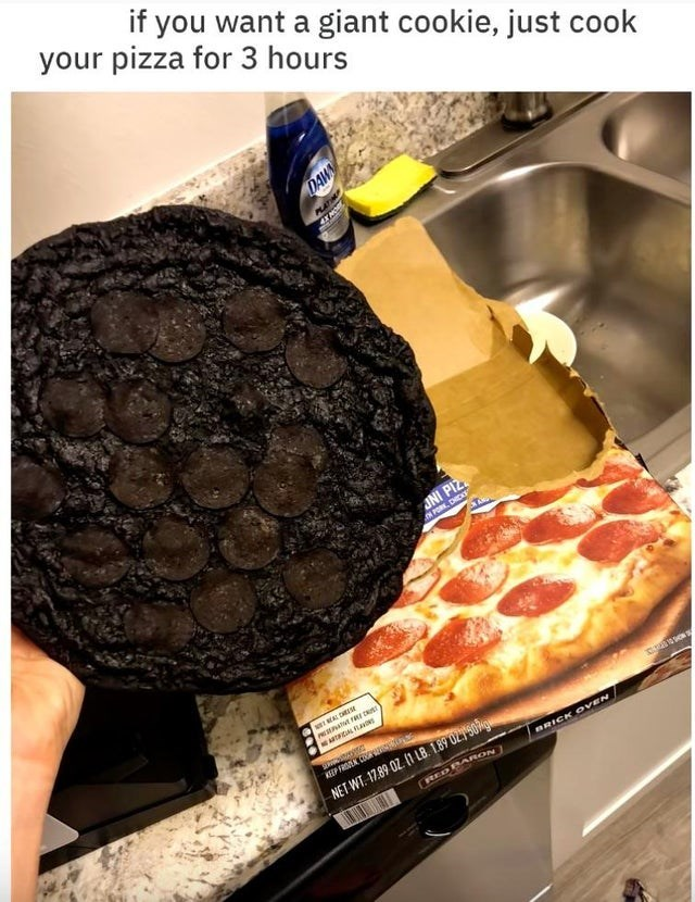 Font - Food - your pizza for 3 hours if you want a giant cookie, just cook DAW PLATIMA JNI PIZ. PORK. DHCKE ACIAL FA KEEP FREN CO N NET WT. 17.89 OZ. (1 LB. 1.89 02750ngu REDBARON BRICK OVEN
