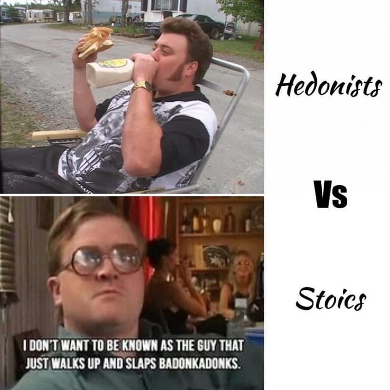 Hairstyle - Hedonists Vs Stoics I DON'T WANT TO BE KNOWN AS THE GUY THAT JUST WALKS UP AND SLAPS BADONKADONKS.