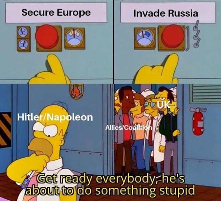 Cartoon - Secure Europe Invade Russia UK Hitler/Napoleon Allies/Coalltion Get ready everybody, he's about to do something stupid