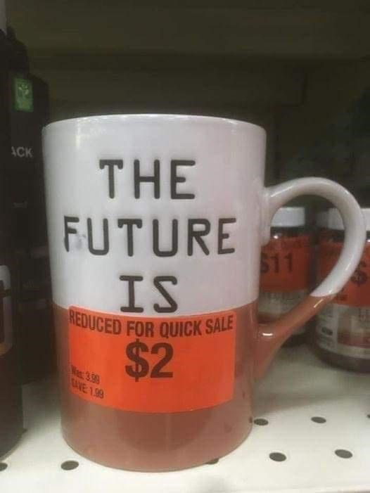 Drinkware - REDUCED FOR QUICK SALE ACK THE FUTURE 611 IS $2 Wes 3.59 CAVE 1.99
