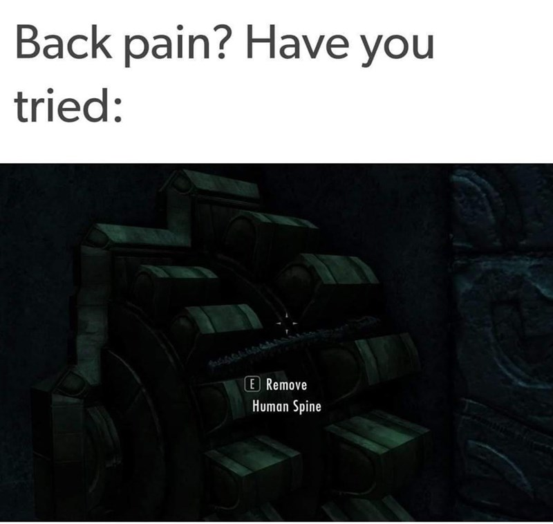 Wheel - Back pain? Have you tried: E Remove Human Spine