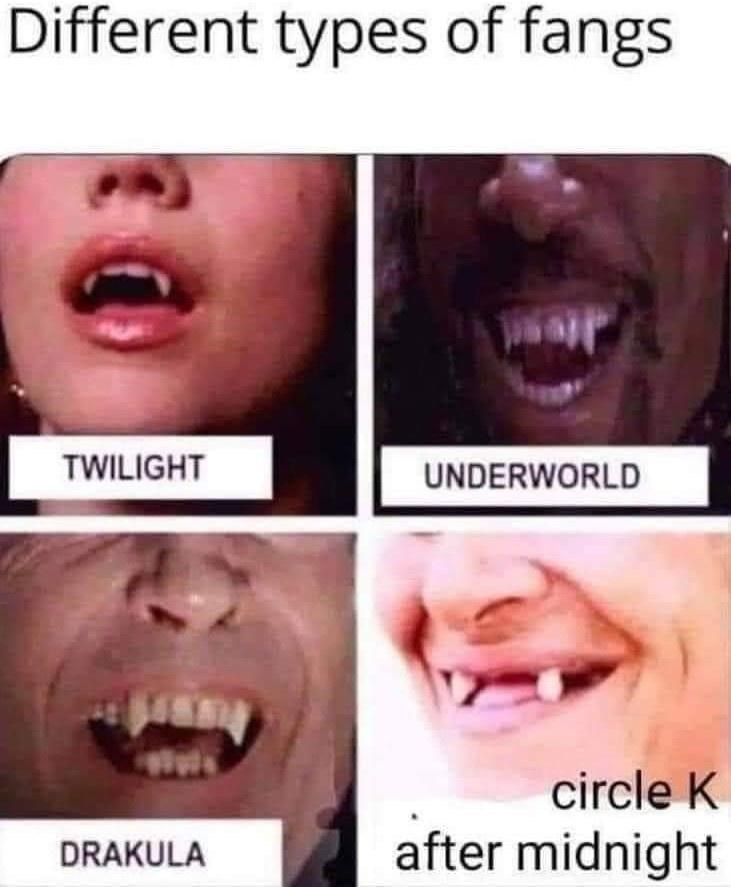 Forehead - Different types of fangs TWILIGHT UNDERWORLD circle K DRAKULA after midnight