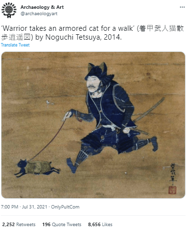 Human body - Archaeology & Art @archaeologyart 'Warrior takes an armored cat for a walk' (EAA* #010) by Noguchi Tetsuya, 2014. Translate Tweet 7:00 PM - Jul 31, 2021 · OnlyPultCom 2,252 Retweets 196 Quote Tweets 8,656 Likes