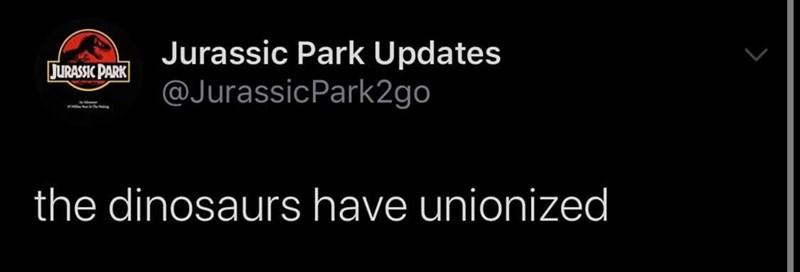 Sky - Jurassic Park Updates @JurassicPark2go JURASSIC PARK the dinosaurs have unionized