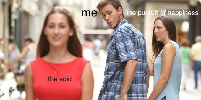 Clothing - me the pursuit of happiness the void