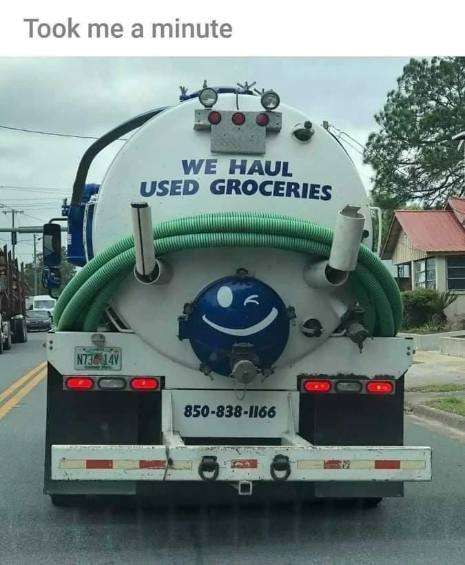 Tire - Took me a minute WE HAUL USED GROCERIES N73 14V 850-838-1166